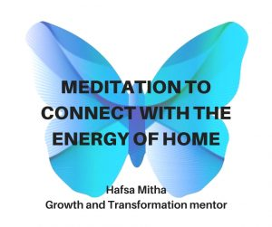 Meditation to connect with the energy of home